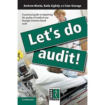 Lets Do Audit by Weeks & Andrew