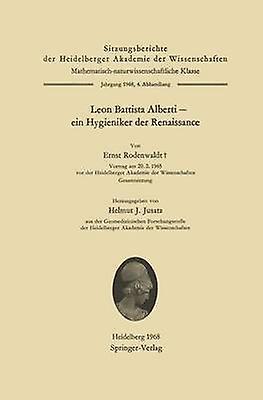 Leon Battista Alberti Ein Hygieniker Der Renaissance by Rodenwaldt & Ernst