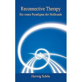 Reconnective Therapy by Schn & Herwig