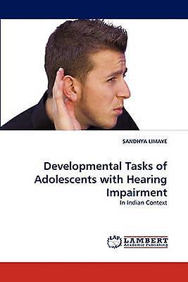 DevelopHommestal Tasks of Adolescents with Heabague ImpairHommest by LIMAYE & SANDHYA