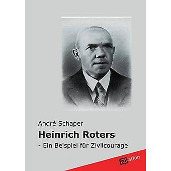 Heinrich Roters by Schaper & Andre