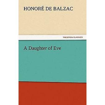 Una hija de Eva por Honoré de Balzac De &