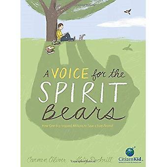 Voix pour les ours d'esprit: comment un garçon a inspiré des millions pour sauver un animal rare