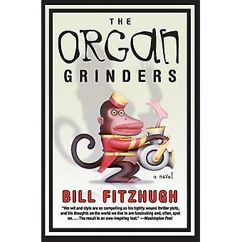 Organ Grinders by Bill Fitzhugh - 9780060815264 Book