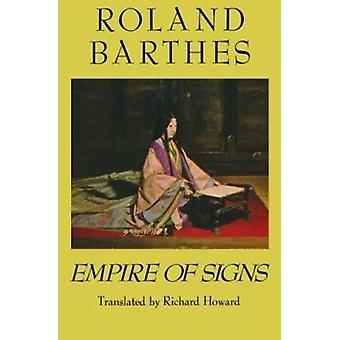 Empire Signs by Roland Barthes - 9780374522070 Book