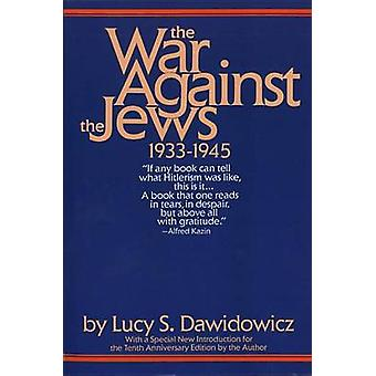 The War against the Jews - 1933-1945 (10th Anniversary edition) by Lu