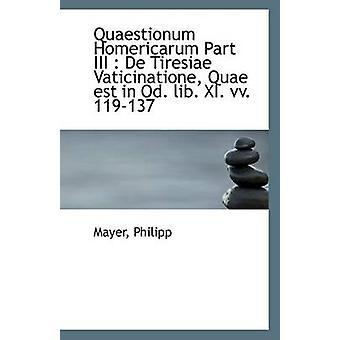 Quaestionum Homericarum Part III - de Tiresiae Vaticinatione - Quae Es