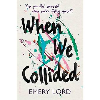When We Collided by Emery Lord - 9781619638457 Book