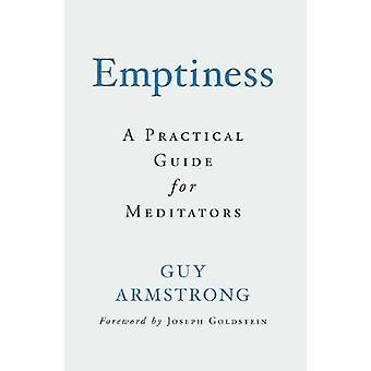Emptiness - A Practical Guide for Meditators by Emptiness - A Practical