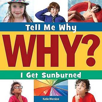 I Get Sunburned by Katie Marsico - 9781631889950 Book