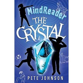 The Crystal by The Crystal - 9781782703037 Book