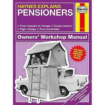 Haynes Explains Pensioners by Starling Boris