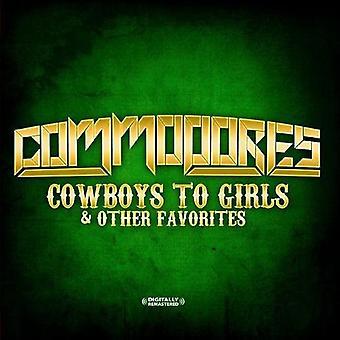 Commodores - Cowboys di importazione USA ragazze & Other Favorites [CD]
