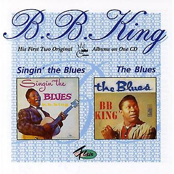B.B. King - Singin' the Blues/the Blues [CD] USA import