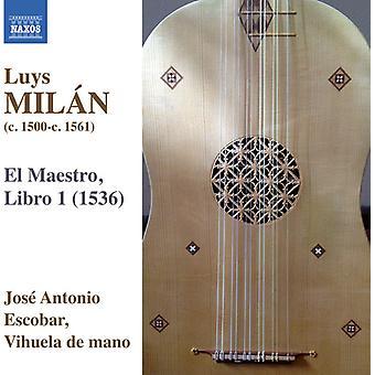 Milan / Escobar, Jose Antonio - Works for Solo Vihuela 1 [CD] USA import