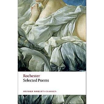 Selected Poems by John Wilmot Rochester - Paul Davis - 9780199584321