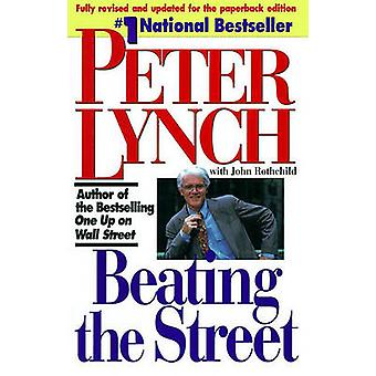 Beating the Street by Peter Lynch - John Rothchild - 9780671891633 Bo