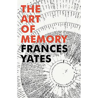 The Art of Memory by Frances A. Yates - 9781847922922 Book