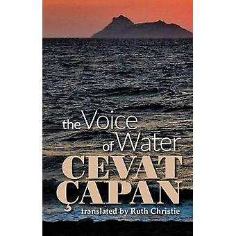 The Voice of Water by Cevat Capan - 9781910345689 Book