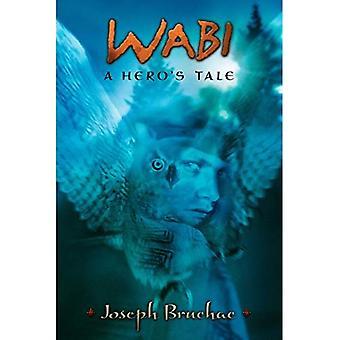 Wabi: A Hero's Tale