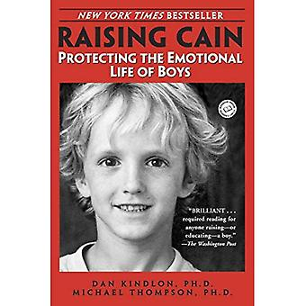 Raising Cain: Bescherming van het emotionele leven van de jongens (Ballantine Reader's Circle)