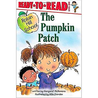 The Pumpkin Patch (Ready-To-Read Robin Hill School - Level 1)