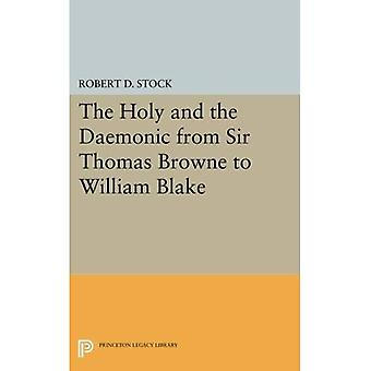 The Holy and the Daemonic from Sir Thomas Browne to William Blake (Princeton Legacy Library)