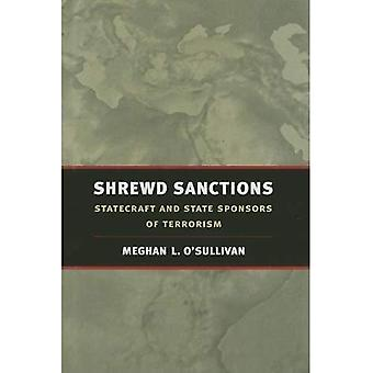 Shrewd Sanctions: Statecraft and State Sponsors of Terrorism: Economic Statecraft in an Age of Global Terrorism