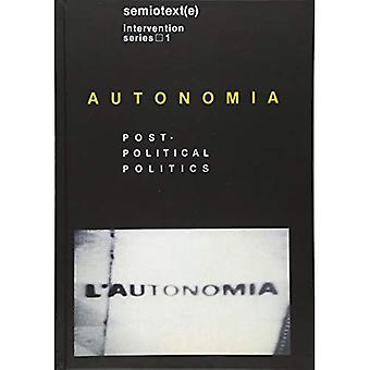 Autonomia: Post politiske politik (udenlandske agenter)
