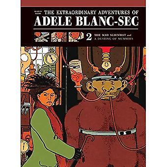 Extraordinary Adventures of Adele Blanc-Sec Vol. 2