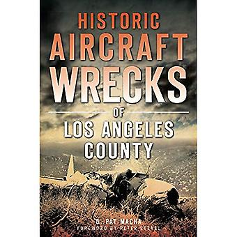 Historische Flugzeuge Wracks von Los Angeles County (Katastrophe)