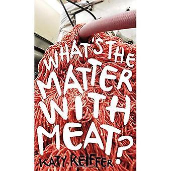 Was ist los mit Fleisch? (Essen Kontroversen)