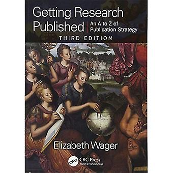 Erste Forschungsergebnisse veröffentlicht: A-Z der Publikationsstrategie, dritte Auflage