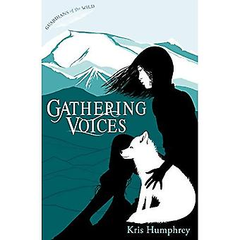 Gathering Voices (Guardians of the Wild)