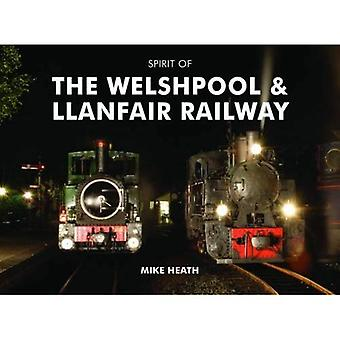 Spirit of the Welshpool & Llanfair Railway