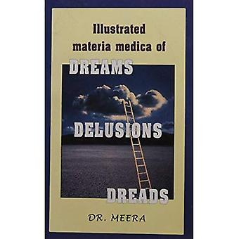 Illustrated Materia Medica of Dreams, Delusions, Dreads