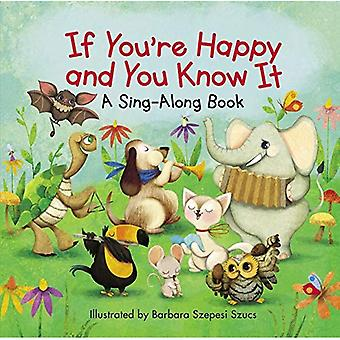 Si vous êtes Happy and You Know It (A Sing-Along Book) [cartonné]