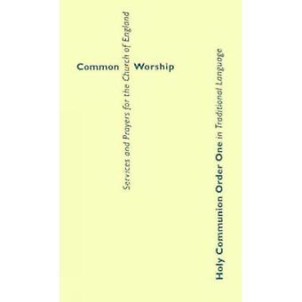 Common Worship (Common Worship: Services and Prayers for the Church of England)