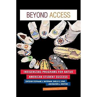 Beyond Access: Indigenizing Programs for Native American Student Success