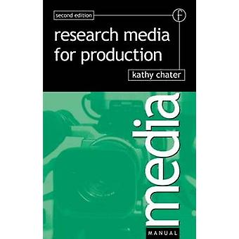 Research for Media Production by Chater & Kathy