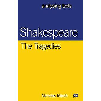 Shakespeare - The Tragedies by Shakespeare - The Tragedies - 9780333674