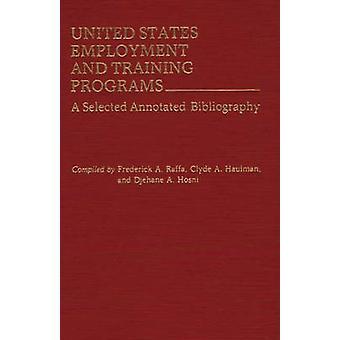 Empleo de Estados Unidos y programas de capacitación A seleccionan bibliografía anotada por Raffa y Frederick A.