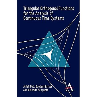 Triangular Orthogonal Functions for the Analysis of Continuous Time Systems by Deb & Anish