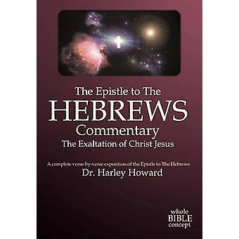 رسالة بولس الرسول إلى العبرانيين تعليق هوارد & هارلي