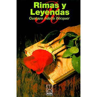Rimas y Leyendas by Becquer & Gustavo Adolfo