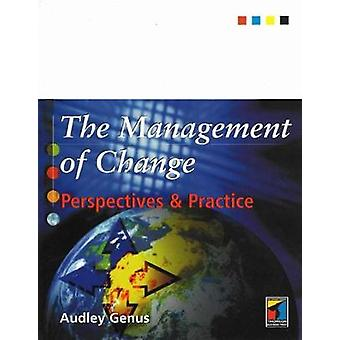 The Management of Change Perspectives and Practice by Genus & Audley
