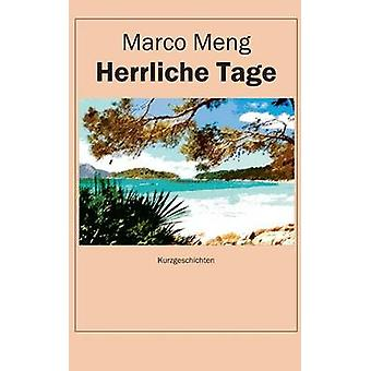 Herrliche Tage by Meng & Marco