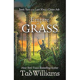 Empire of Grass: Book Two of The Last King of Osten� Ard