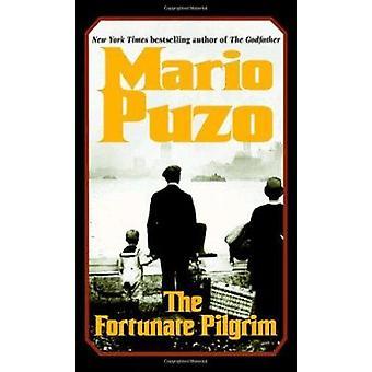 The Fortunate Pilgrim by Mario Puzo - 9780345476722 Book