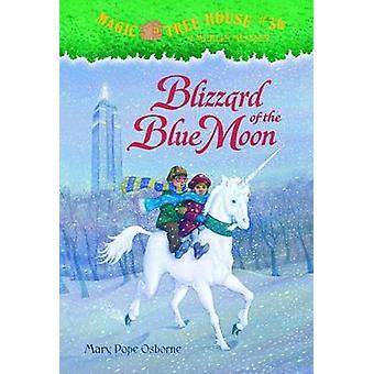 Blizzard of the Blue Moon by Mary Pope Osborne - Salvatore Murdocca -